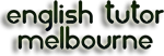 English Tutor Melbourne